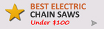 Best Electric Chainsaws Under $100